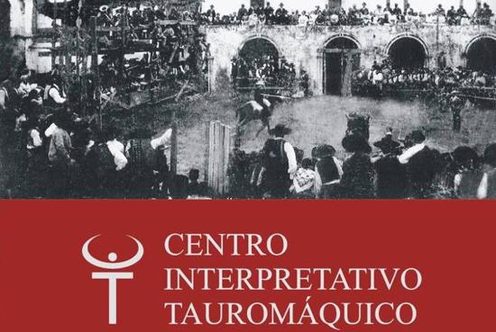 CENTRO INTERPRETATIVO TAUROMÁQUICO